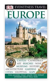 Europe Travel Guide book recommendation - Eyewitness Series by Dorling Kindersley DK books